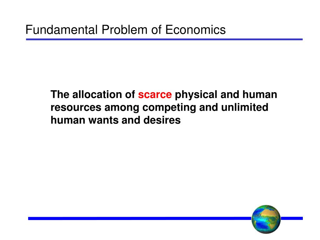 Fundamental Problem of Economics