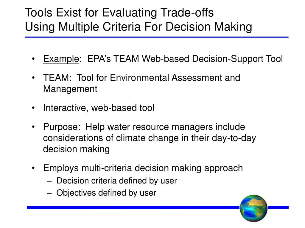Tools Exist for Evaluating Trade-offs