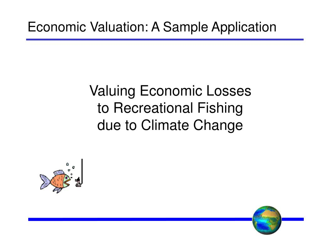 Economic Valuation: A Sample Application