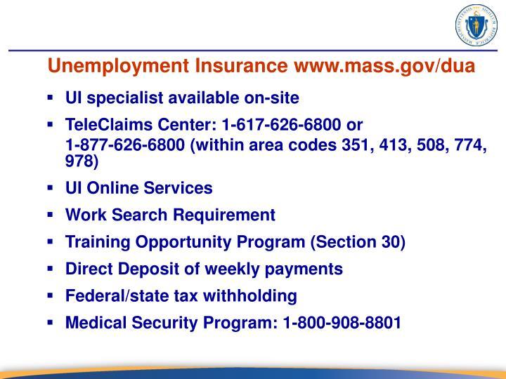 Unemployment Insurance www.mass.gov/dua