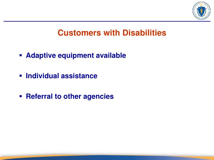 Customers with Disabilities