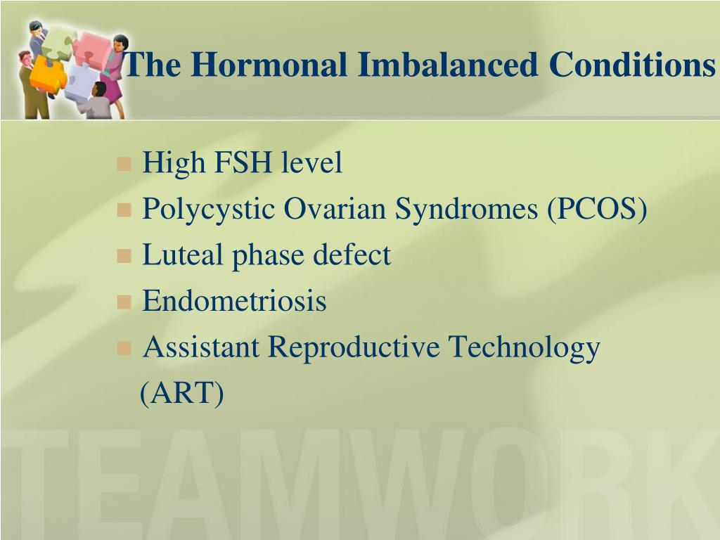 The Hormonal Imbalanced Conditions
