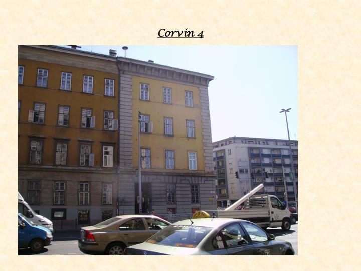Corvin 4