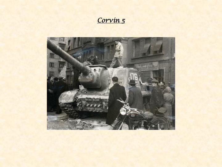 Corvin 5