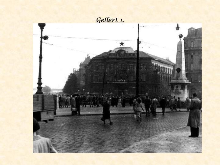 Gellert 1.