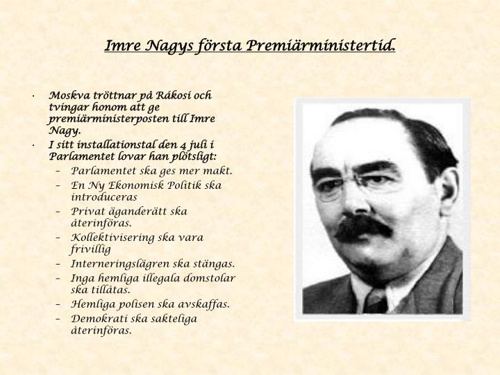 Imre Nagys första Premiärministertid.