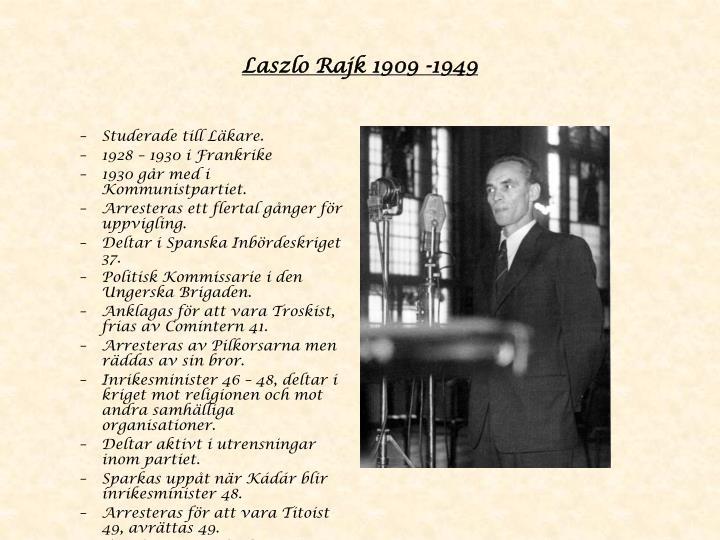 Laszlo Rajk 1909 -1949