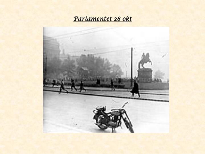 Parlamentet 28 okt