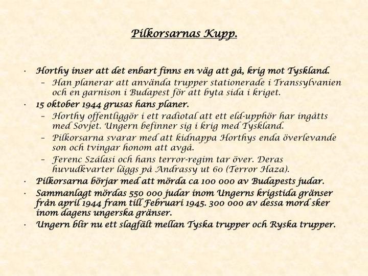 Pilkorsarnas Kupp.