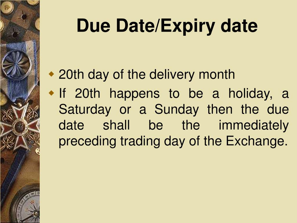 Due Date/Expiry date