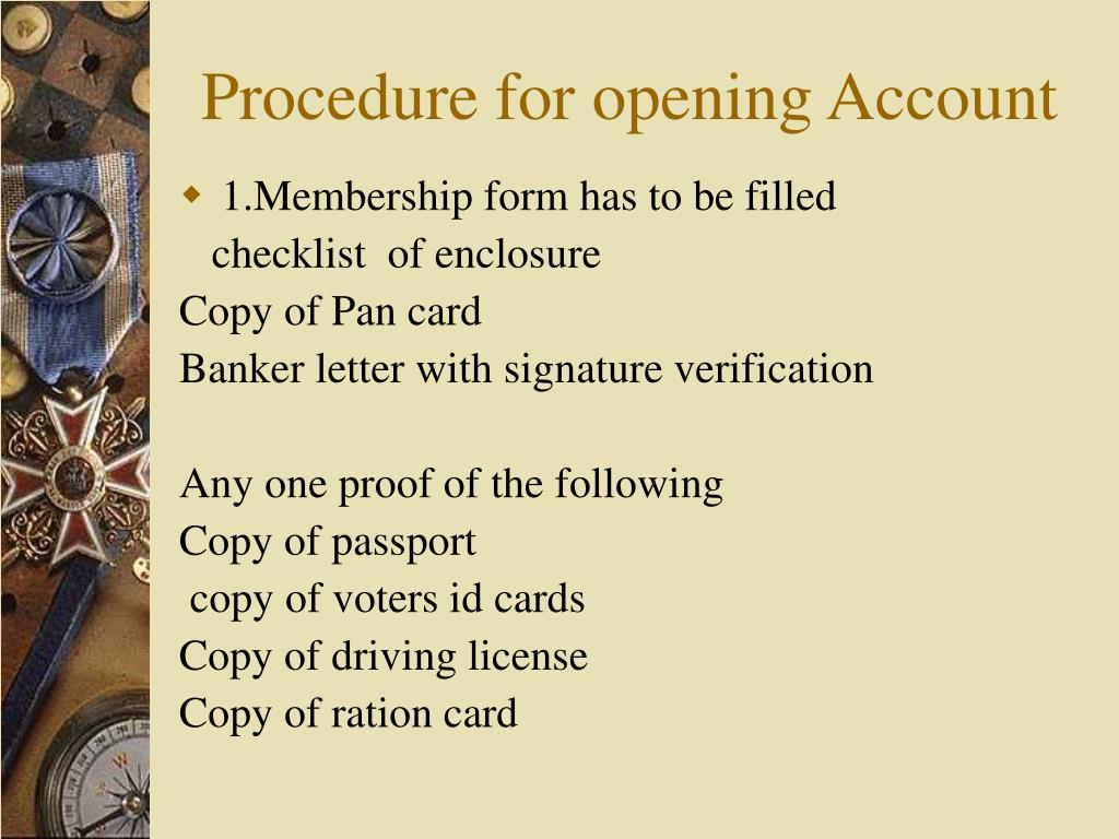 Procedure for opening Account