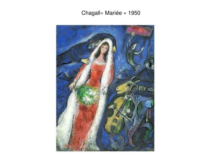 Chagall« Mariée » 1950