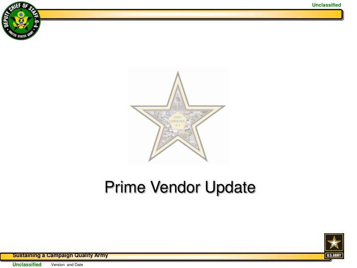 Prime Vendor Update