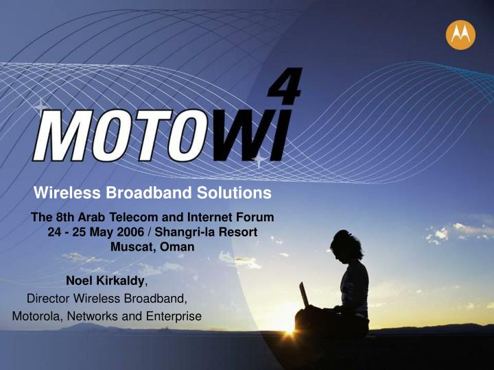 Wireless Broadband Solutions