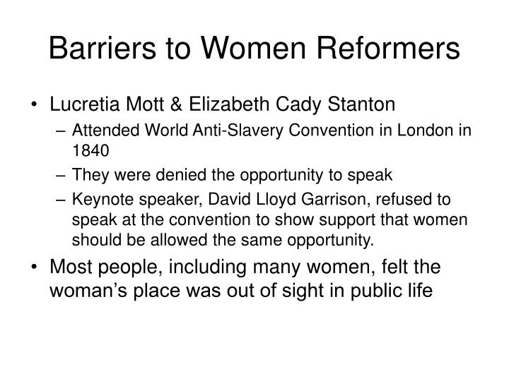 Barriers to Women Reformers