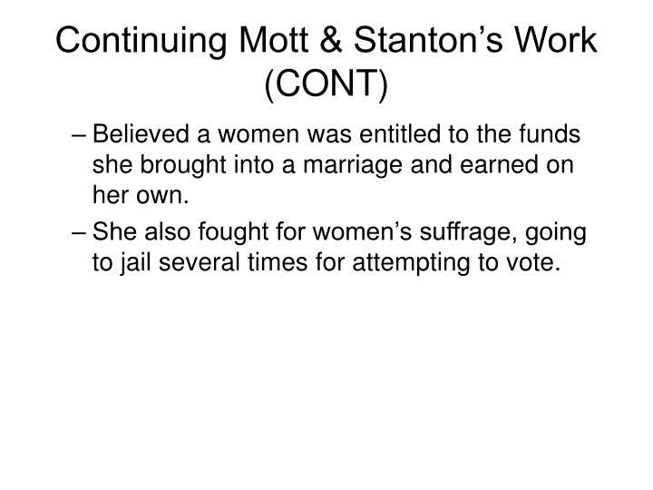 Continuing Mott & Stanton's Work (CONT)