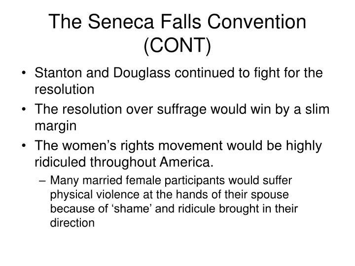 The Seneca Falls Convention (CONT)