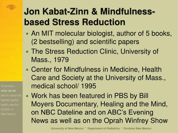 Jon Kabat-Zinn & Mindfulness-based Stress Reduction