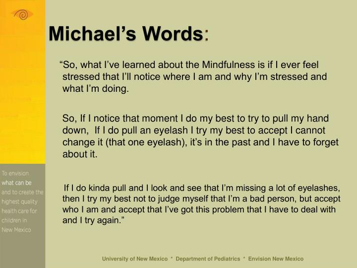 Michael's Words