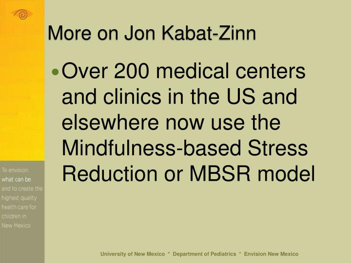More on Jon Kabat-Zinn