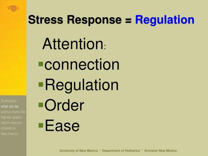 Stress Response =