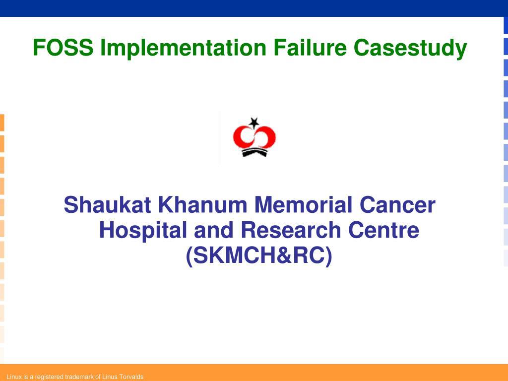 FOSS Implementation Failure Casestudy