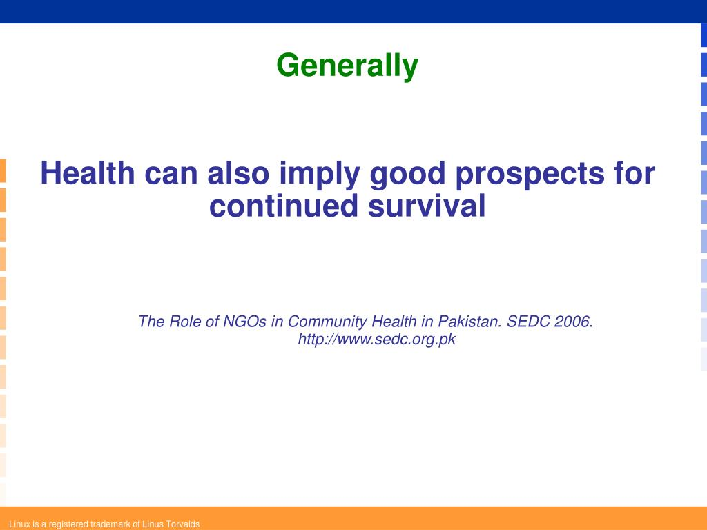 Health can also imply good prospects for continued survival