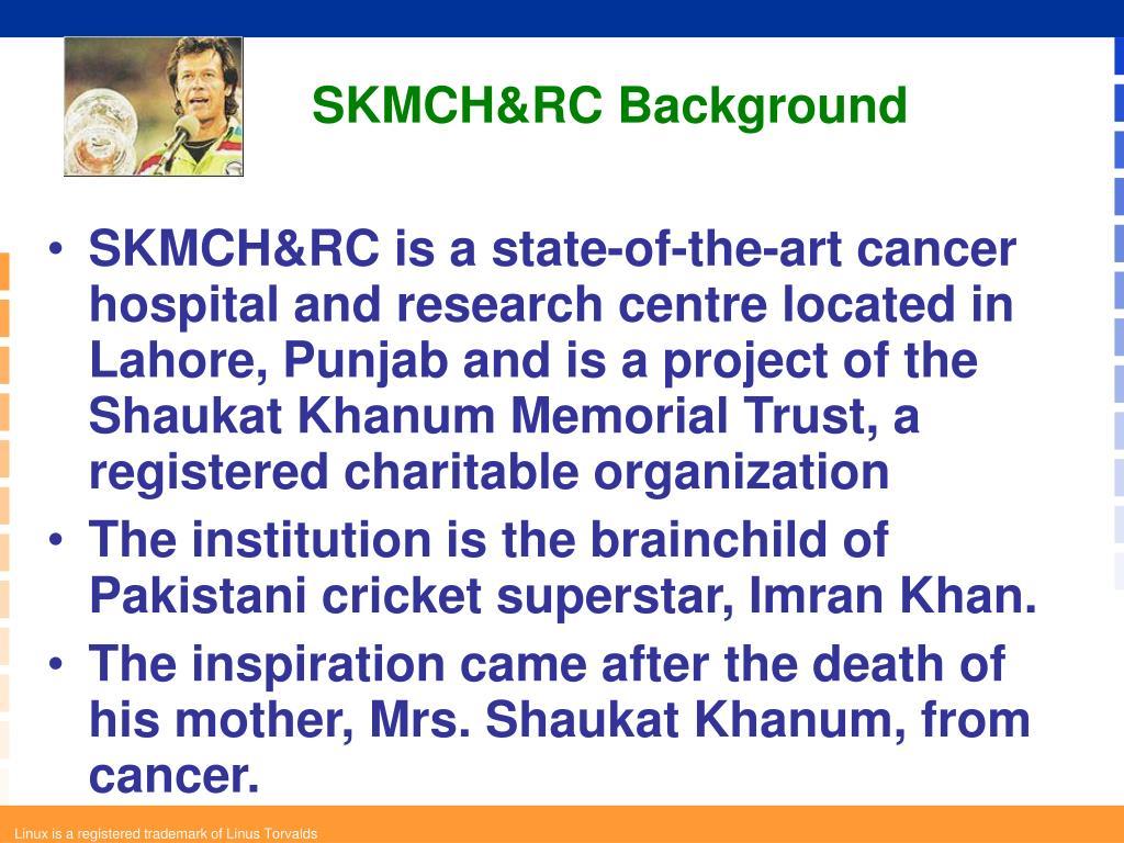 SKMCH&RC Background