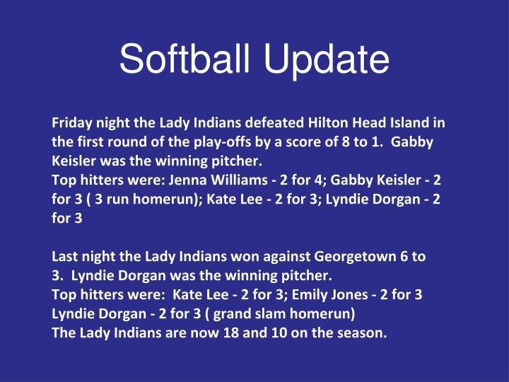 Softball Update
