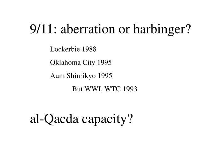9/11: aberration or harbinger?