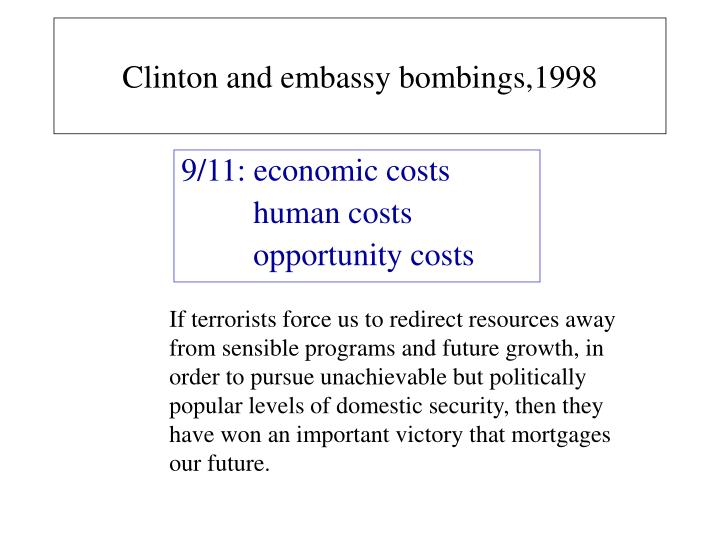 Clinton and embassy bombings,1998