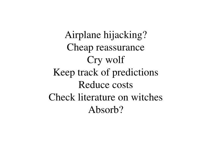 Airplane hijacking?