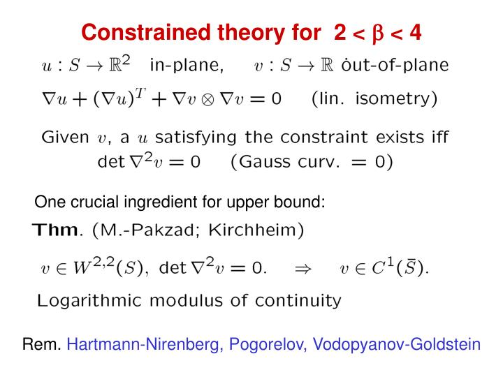 Constrained theory for  2 <  < 4