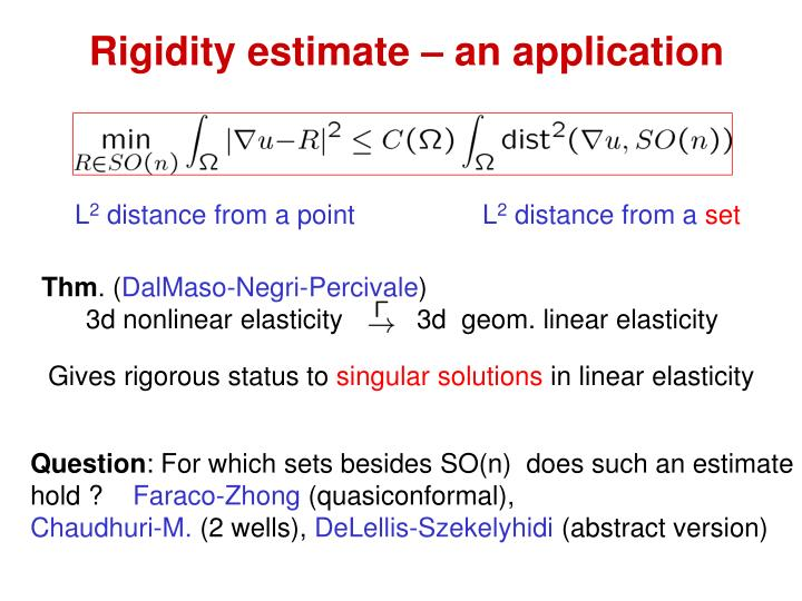 Rigidity estimate – an application