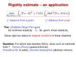 rigidity estimate an application