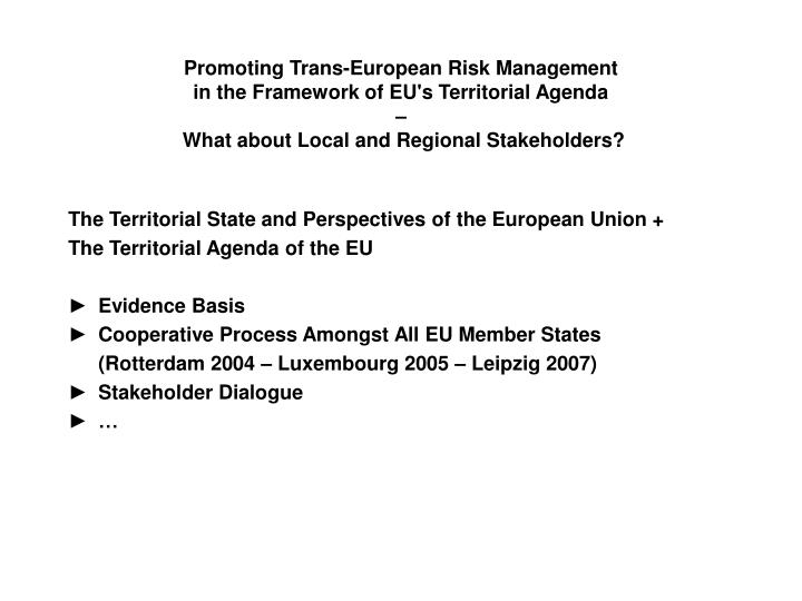 Promoting Trans-European Risk Management