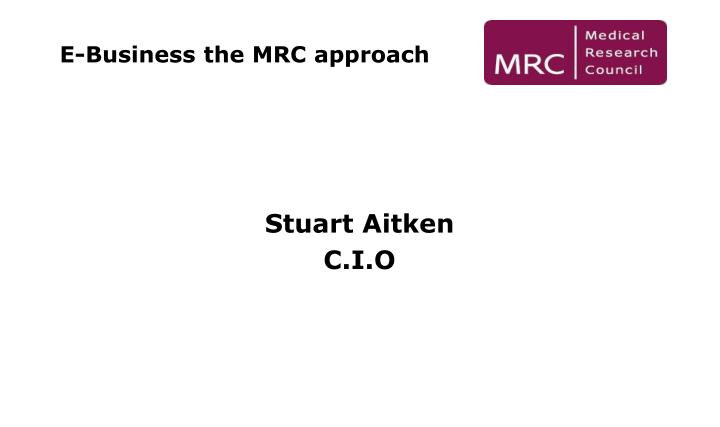 E business the mrc approach