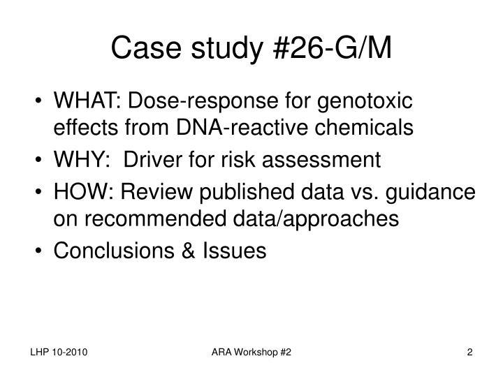 Case study #26-G/M