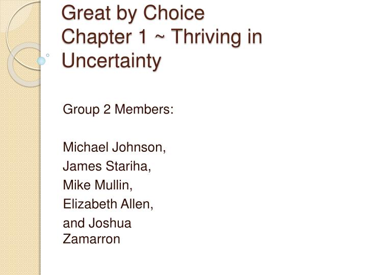 Great by choice chapter 1 thriving in uncertainty