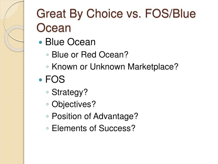 Great By Choice vs. FOS/Blue Ocean