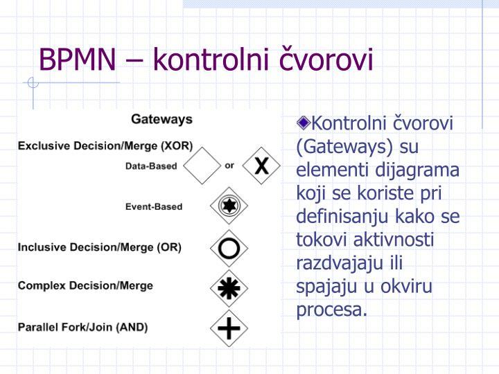BPMN – kontrolni čvorovi