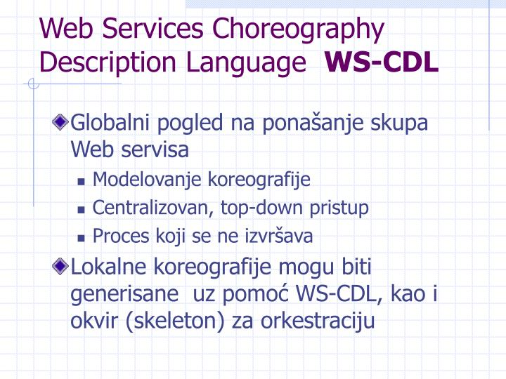 Web Services Choreography