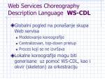 web services choreography description language ws cdl