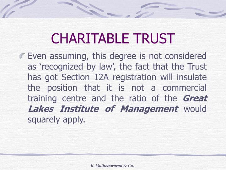 CHARITABLE TRUST