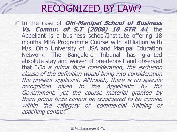 RECOGNIZED BY LAW?