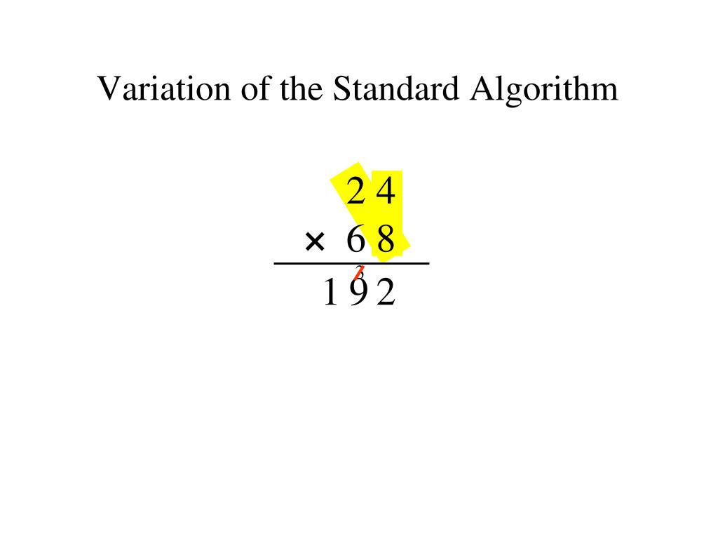 Variation of the Standard Algorithm