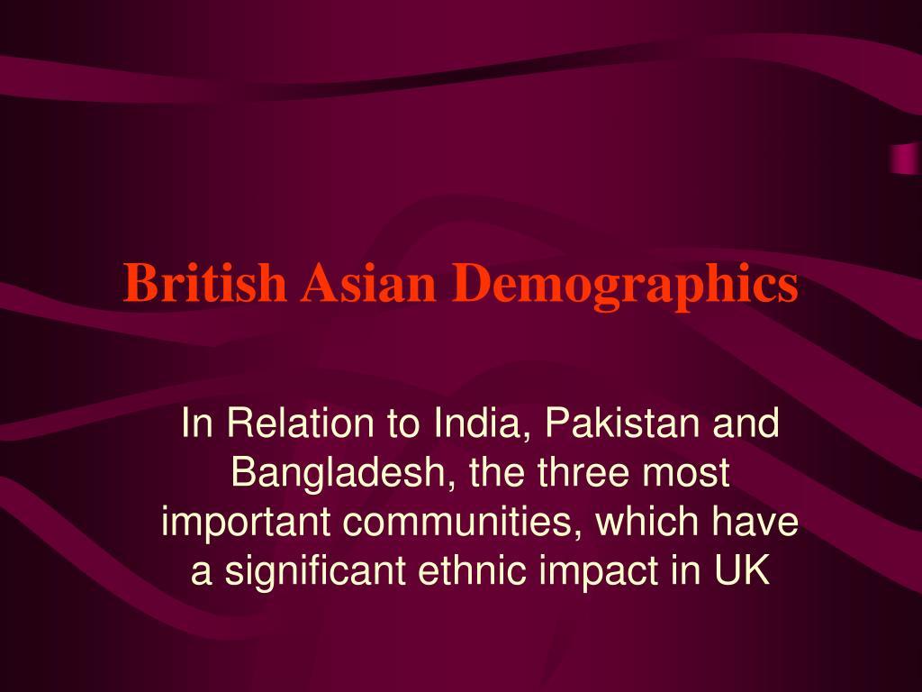 British Asian Demographics