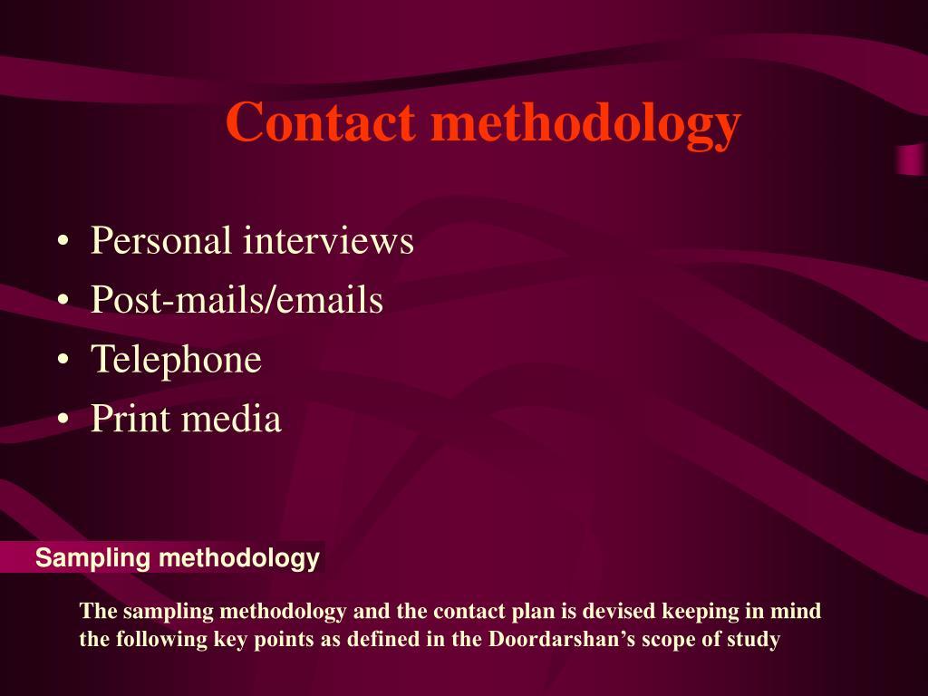 Contact methodology