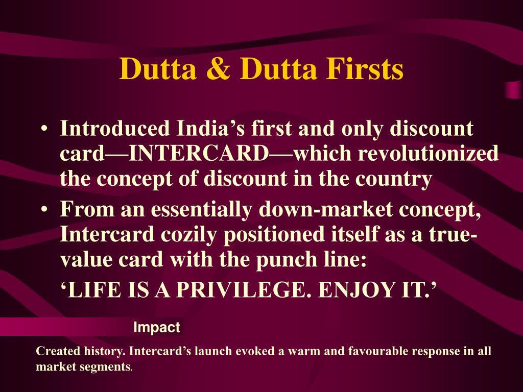 Dutta & Dutta Firsts