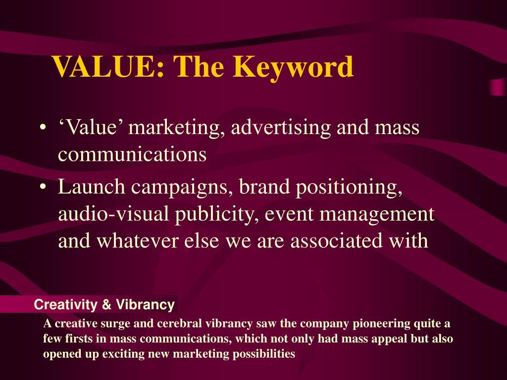 VALUE: The Keyword
